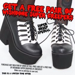 [Iron Fist Clothing] SUPER CREEP SPECIAL ☠️☠️☠️☠️☠️☠️ Get a FREE pair of Wishbone Super Creepers when you purchase any new pair of Spring 2017