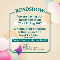 [Oriental Hair Solution] Let us pamper and brush away your MondayBlues with our exclusive roadshow deals!