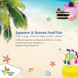 [The Seletar Mall] If you love Japanese or Korean food, don't miss out on the exciting Fairprice Finest's Food Fair happening