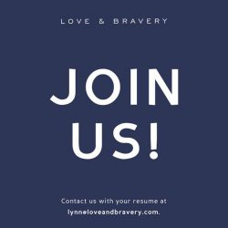 [LOVE AND BRAVERY] We are hiring!