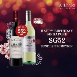 [Wine Connection] Happy 52nd birthday, Singapore!