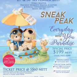 "[Precious Thots] EXCLUSIVE SNEAK PEAKPrecious Moments ""Everyday with You is Paradise"" Presale starts on 1st September for a SPECIAL PRICE of"