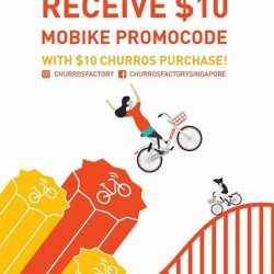 [Churros Factory Singapore] Spend $10 at our shop to receive $10 Mobike Promocode!