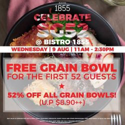 [Bistro 1855] This 52nd National Day, we're sure you'd want to celebrate!