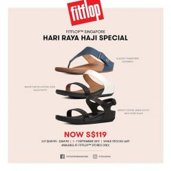 [FitFlop] Here's some irresistible deal at S$119 for you during this HariRayaHaji weekend!
