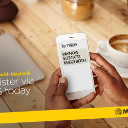 [Maybank ATM] Registration for PayNow with Maybank is now simpler and faster via SMS.