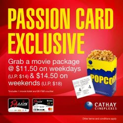 [Cathay Cineplexes] Score fab movie deals when you present your PAssion card when purchasing tickets!