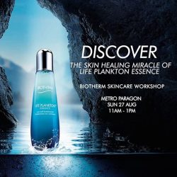 [Biotherm] You're invited to our Skincare Workshop this Sunday, 27 August at Metro Paragon!