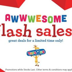 [Babies'R'Us] Awwwwesome Flash Sales to usher in the weekend!