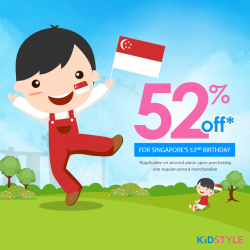 [KidStyleSg] In celebration of our nation's 52nd birthday, take 52% off the second piece when you buy a regular-priced