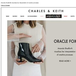 [Charles & Keith] READ MORE | ORACLE FOX