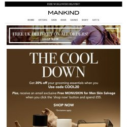 [Mankind] The Cool Down | Exclusive 20% off inside PLUS Free Gift