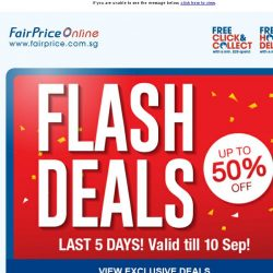 [Fairprice] FLASH DEALS: Up to 50% OFF!