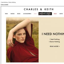 [Charles & Keith] READ MORE | I NEED NOTHING