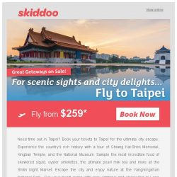 [Skiddoo] 😍 Great City Escape Sale on Skiddoo! 😍 | Fly to Taipei return fr. $259* | Bali $209* | Manila $200*