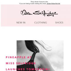 [Miss Selfridge] Exclusive Pineapple Preview 😳