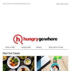 [HungryGoWhere] 10 Red Hot Deals: 1-for-1 Mains, 4th Person Dines Free, 30% Off Premium Set Menu, & more
