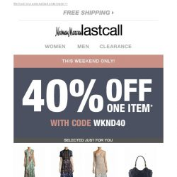 [Last Call] Important message → 40% off 1 item. We wanted to notify you!