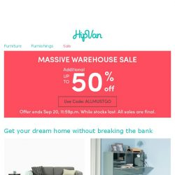 [HipVan] Your weekend just got better with our Massive Warehouse Sale!😌