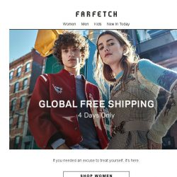 [Farfetch] It's back...Free Shipping | 4 days only