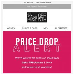[Saks OFF 5th] PRICE DROP alert: styles from Saks Fifth Avenue & More