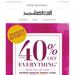 [Last Call] Hello, BFFs >> Friends & Family extra 40% off EVERYTHING