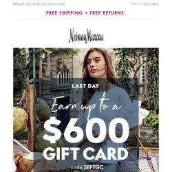 [Neiman Marcus] Final day to double your gift card