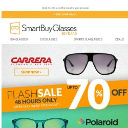 [SmartBuyGlasses] [48 hours only] 70% off Carrera & Polaroid FLASH SALE ⚡⚡