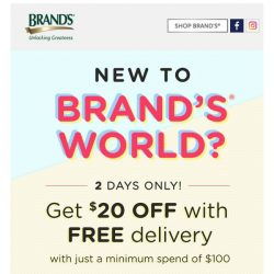 [Brand's] New to BRAND'S World? Here's a gift voucher just for you!