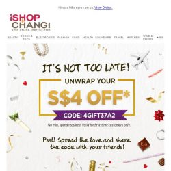 [iShopChangi] Don't forget your exclusive S$4 OFF - anything!