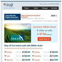 [Zuji] Only for you: Exclusive SilkAir fares fr $156 (return).