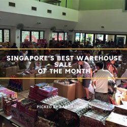 Singapore's Best Warehouse Sales of the Month (Mar 2019)