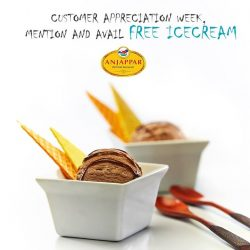 [ANJAPPAR] Customer Appreciation Week, Mention this post and avail Free Icecream 🍧🍨
