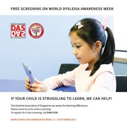 [Dyslexia Association of Singapore] Free screenings from 2 - 8 Oct 2017: If your child is struggling to learn, we can help!