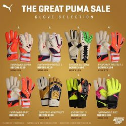 [WESTON CORP] The Great Puma Sale Starts Today (1st September) at Weston Stores Puma Gloves Availability Stated Below 1)EvoPower Super -Available