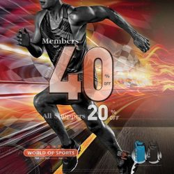 [World of Sports] RACE TO GREATER SAVINGS WITH MORE NEW ARRIVALS AND PRODUCTS TO SHOP!