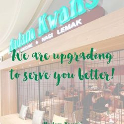 [Madam Kwan's] Madam Kwan's Mid Valley Megamall will be closed from 5th September  2017 onwards for some upgrading works.