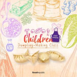 [Food Republic] Bring your kids over to Capitol Piazza outlet on 9 September for a dumpling-making class and let them learn