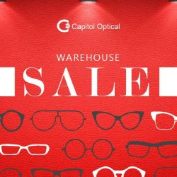 [Capitol Optical] Back By Demand: SALE up to 70% off sunglasses, frames and contact lenses at Capitol Optical warehouse sale.