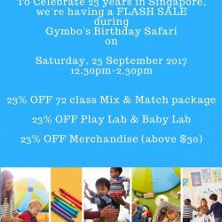 [GYMBOREE PLAY & MUSIC] To Celebrate 23 years in Singapore, we're having a FLASH SALE during Gymbo's Birthday Safari on Saturday, 2321,