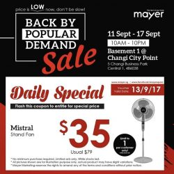 [MAYER] Daily FLASH DEALS Day 03 Mistral Stand Fan @ $35 Usual Price: $79 Simply like our Mayer Facebook page and Flash