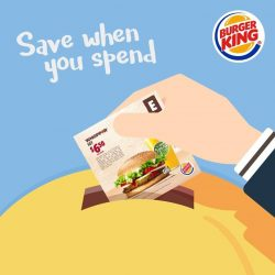 [Burger King Singapore] Save when you spend at BK.