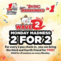 [Manekineko Karaoke Singapore] Its 2 FOR 2 MONDAY MADNESSCome in a group of 4, pay for 2 pax while the other 2
