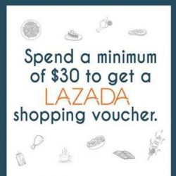 [Eighteen Chefs] Spend a minimum of $30 with us and receive a Lazada shopping voucher!
