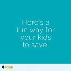 [POSB Autolobby] When's a good time to teach your kids to start saving?