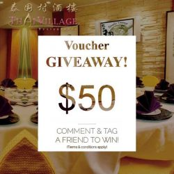 [Thai Village Restaurant] If you've yet to, don't forget to take part in our September $50 voucher giveaway!