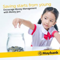 [Maybank ATM] Does your child understand how to manage his or her own money?