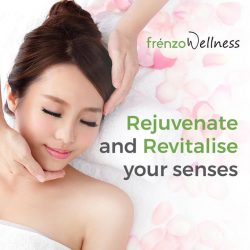 [Frenzo Spa & Wellness] Treat yourself with a rejuvenating treat at one of the best healing massage therapy spa providers in Singapore – make your
