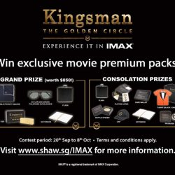 [Shaw Theatres] Be rewarded when you watch KINGSMAN: THE GOLDEN CIRCLE at Shaw Theatres!
