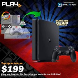 [GAME XTREME] October PS4 Slim Trade-In Promo 【PROMO DURATION】 Now - 31/10/17 【DETAILS】 Got old consoles you aren't playing